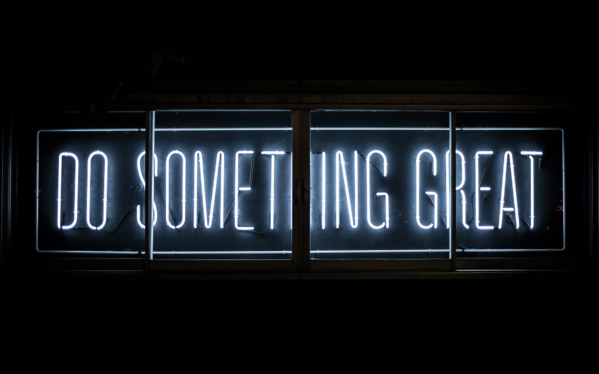 "neon sign ""do something great"""